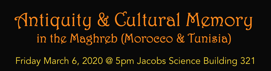 Antiquity and Cultural Memory in the Maghreb (Morocco & Tunisia)